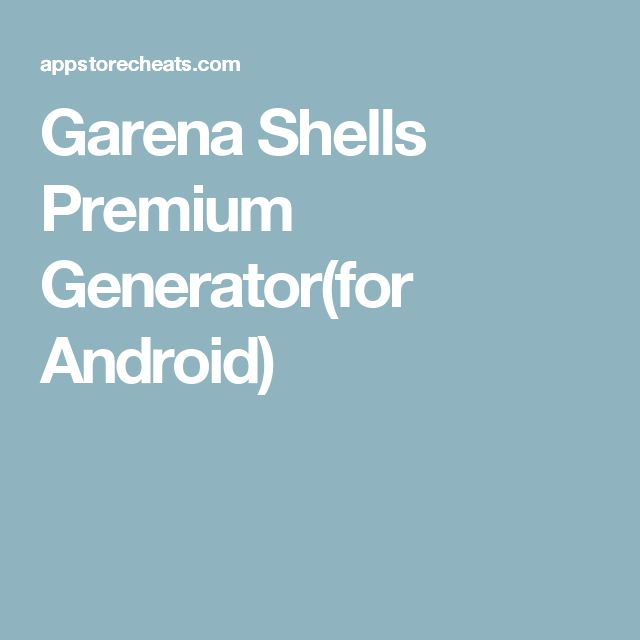 Garena Shells Premium Generator(for Android)