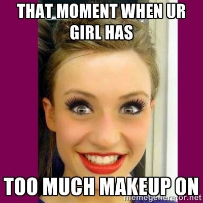 Girls who wear too much make up quotes | 30500605.jpg