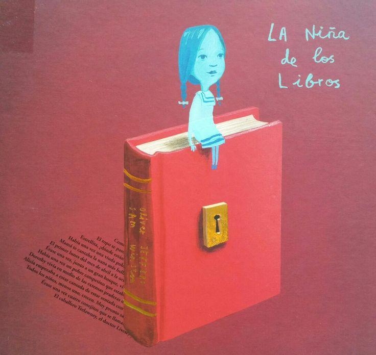 La niña de los libros. De Oliver Jeffers y Sam Winston. Una deliciosa historia con bellísimas ilustraciones.