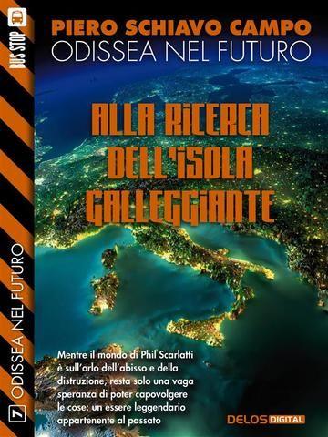 Alla #ricerca dell'isola galleggiante  ad Euro 2.99 in #Piero schiavo campo #Book avventura