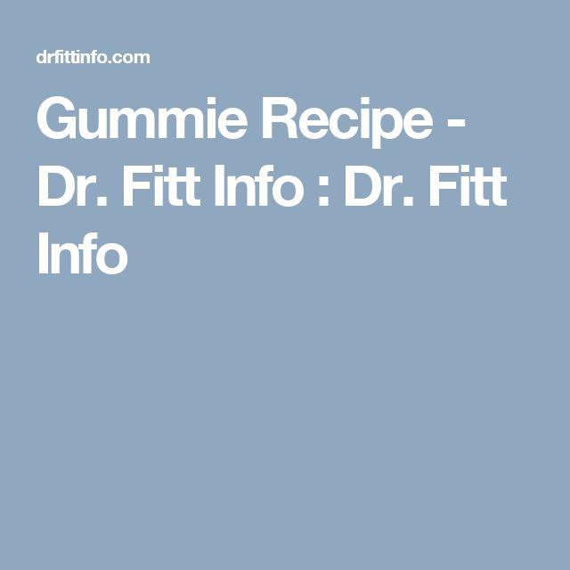 Gummie Recipe - Dr. Fitt Info  : Dr. Fitt Info