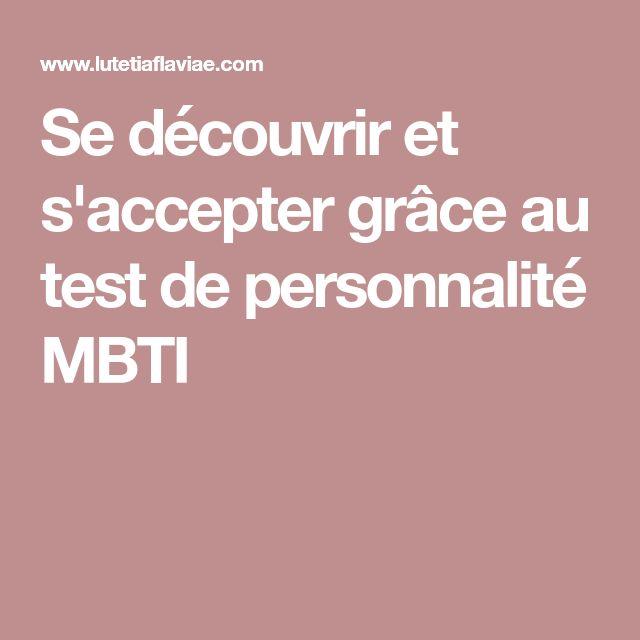 Se découvrir et s'accepter grâce au test de personnalité MBTI