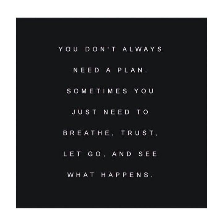 breathe. trust. let go.