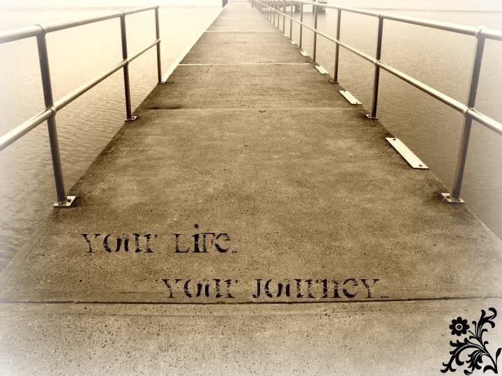 Your life!