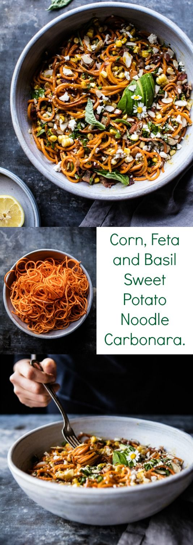 Corn, Feta and Basil Sweet Potato Noodle Carbonara | halfbakedharvest.com @hbharvest