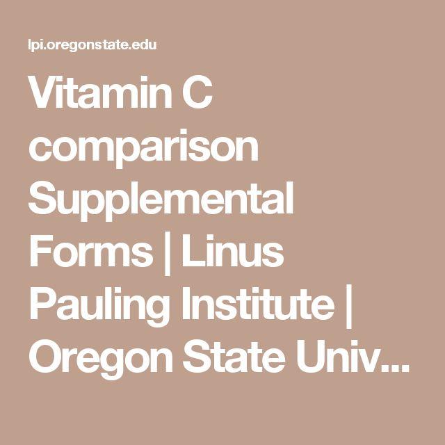 Vitamin C comparison Supplemental Forms   Linus Pauling Institute   Oregon State University