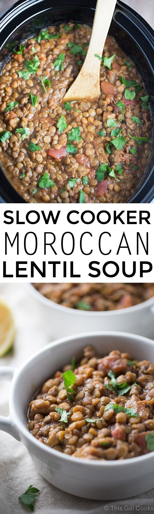 Slow Cooker Moroccan Lentil Soup. Under 300 calories per serving! | This Gal Cooks #dinner