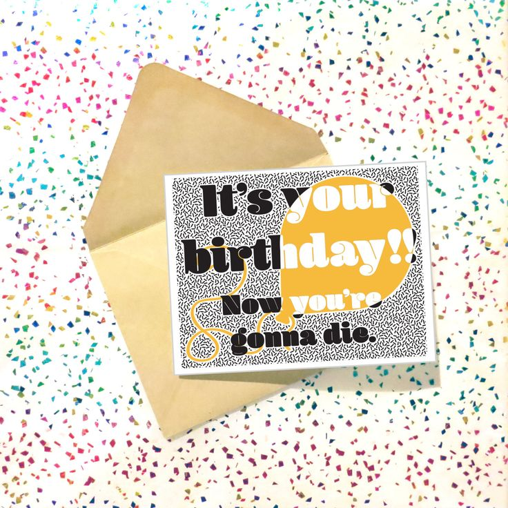 New to InspinsterGadget on Etsy: Card - It's Your Birthday!! Now you're gonna die. Funny Boyfriend Birthday Card. Birthday Card Boyfriend. Birthday Card for Him. Sarcastic. (4.50 USD)