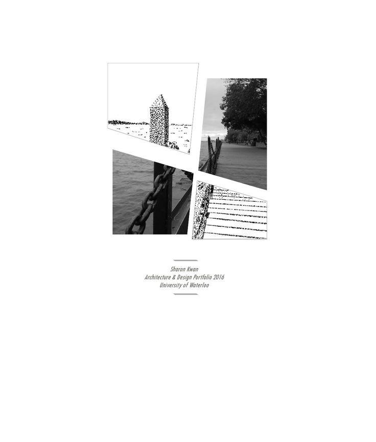 Architecture Portfolio 2016 | Sharon Kwan | University of Waterloo