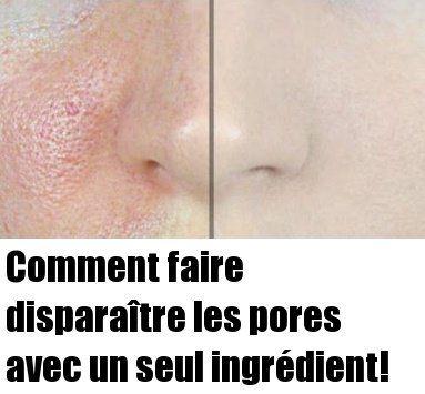 Comment faire disparaître les pores avec un seul ingrédient