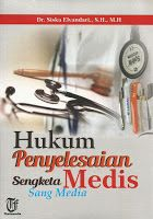 Toko Buku Sang Media : Hukum Penyelesaian Sengketa Medis