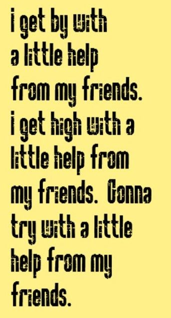 The Beatles With A LIttle Help From My Friends Song Lyrics Beauteous Song Quotes About Friendship