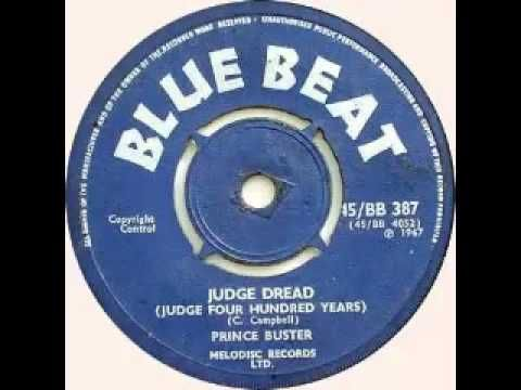 Prince Buster - Judge Dread (Judge Four Hundred Years)