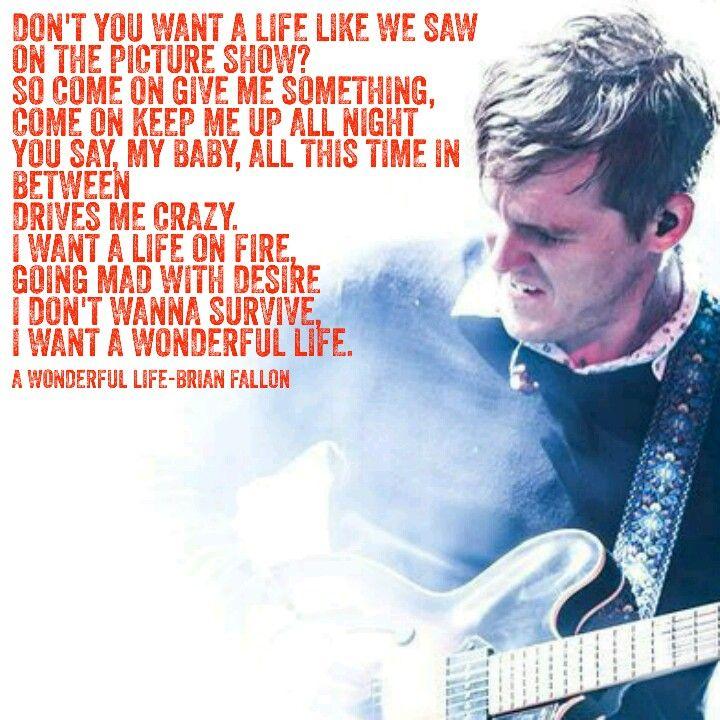 A Wonderful Life Brian Fallon Pain Killers Album Lyrics The Gaslight Anthem The Horrible
