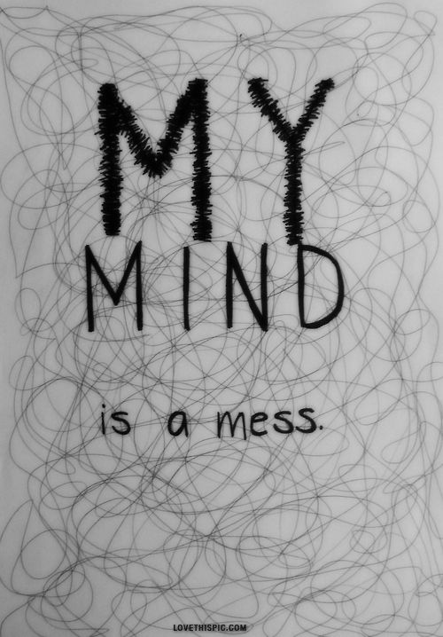 My mind is a mess.  I'm trying to figure out why I lied but all the reasons aren't good enough. All of it are just excuses and bullshit that make you loose hope. But all I can say is I'm sorry.