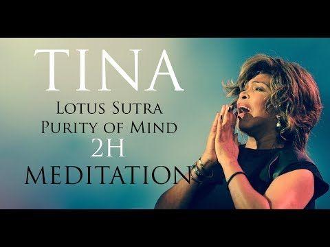 (17) Tina Turner - Lotus Sutra / Purity of Mind (2H Meditation) - YouTube