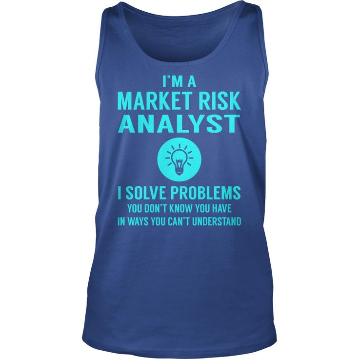 Market Risk Analyst #gift #ideas #Popular #Everything #Videos #Shop #Animals #pets #Architecture #Art #Cars #motorcycles #Celebrities #DIY #crafts #Design #Education #Entertainment #Food #drink #Gardening #Geek #Hair #beauty #Health #fitness #History #Holidays #events #Home decor #Humor #Illustrations #posters #Kids #parenting #Men #Outdoors #Photography #Products #Quotes #Science #nature #Sports #Tattoos #Technology #Travel #Weddings #Women