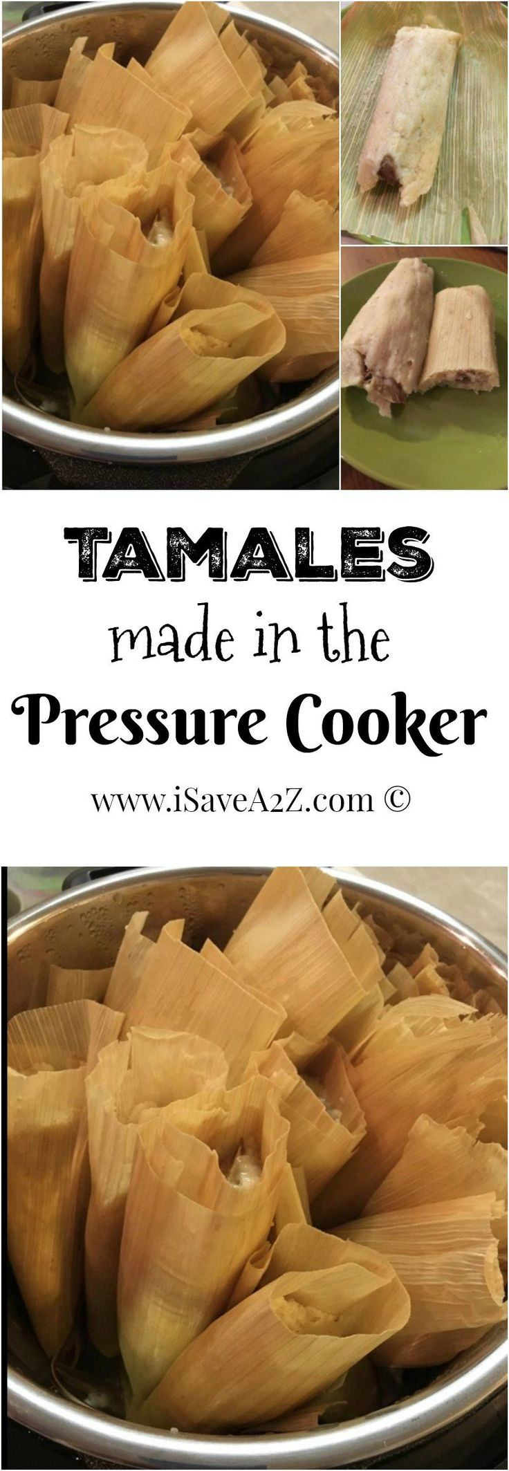 Tamales Made in the Pressure Cooker!!  The tamale making holiday tradition continues but with this much faster process!!!!  LOVE IT!