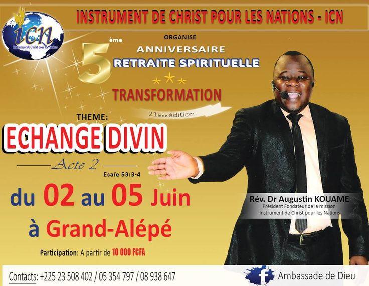 La missionInstrument de Christ pour les Nationsvous invite à prendre part à la 21ème édition de la retraite spirituelle «TRANSFORMATION». La retraite spirituelle a désorma…