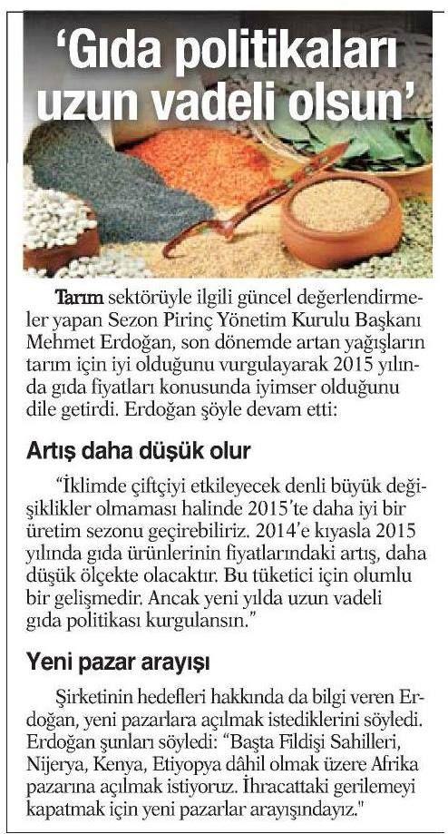 Yönetim Kurulu Başkanımız Mehmet Erdoğan, tarım sektörü ile ilgili güncel değerlendirmelerde bulundu.