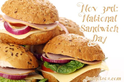 November 3rd: National Sandwich Day