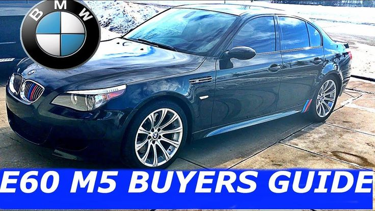 E60 M5 Buyers Guide  |  BMW Owners Perspective