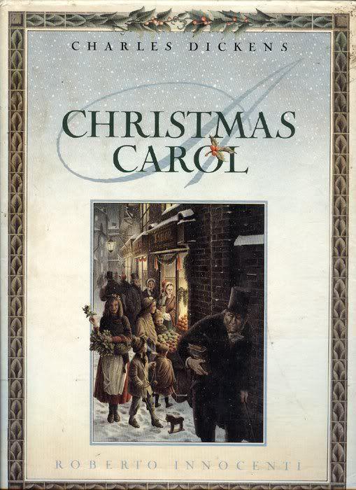 "Charles Dickens ""Christmas Carol"" – Illustrated by Roberto Innocenti"