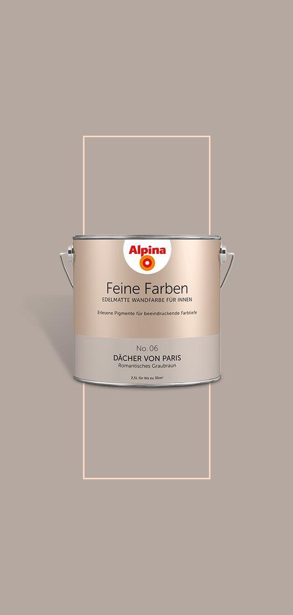 Alpina Feine Farben Dacher Von Paris Romantisches Graubraun Wandfarbe Erlesene Pigmente Sorgen Bei Unserer Alpina Feine F In 2020 Feine Farben Wandfarbe Braune Wand
