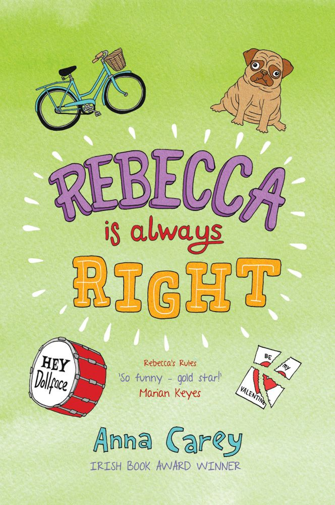 Rebecca is Always Right by Anna Carey http://www.obrien.ie/rebecca-is-always-right #pugs #teenreads #diary #funnybooks