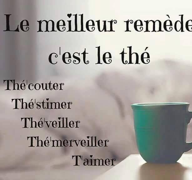 Le meilleur remède c'est le thé. #citation #citationdujour #proverbe #quote #frenchquote #pensées #phrases #french #français