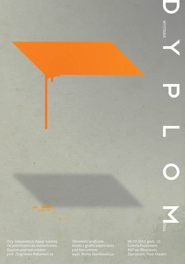 Piotr Olejarz – Diploma exhibition poster