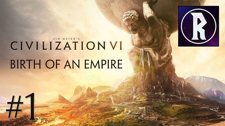 Civilization VI: Birth of an Empire #1 - Emperor Trajan #CivilizationBeyondEarth #gaming #Civilization #games #world #steam #SidMeier #RTS