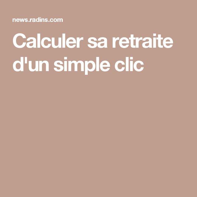 Calculer sa retraite d'un simple clic