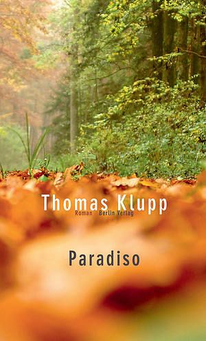 Thomas Klupp: Paradiso, Berlin Verlag, 208 Seiten, 18 Euro - Foto - FOCUS Online
