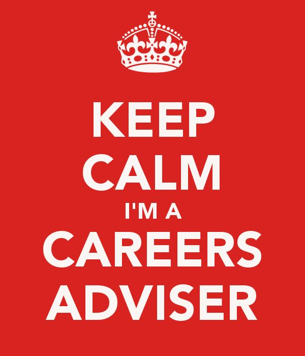 keep calm and see the careers adviser - Google Search