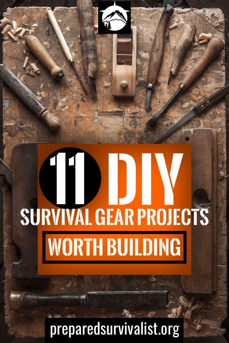 11 Diy Survival Gear Projects Worth Building Survival Prepping Survival Gear Survival Tips