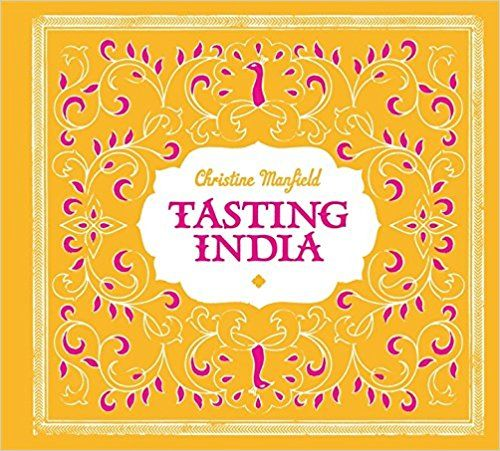 Tasting India: Amazon.co.uk: Christine Manfield: 9781840916010: Books