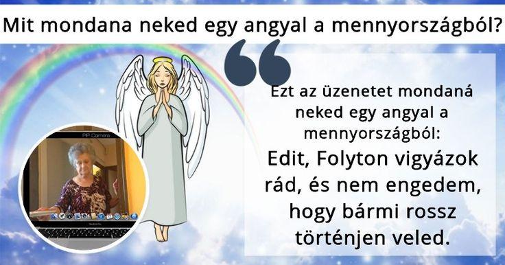 Mit mondana neked egy angyal a mennyországból?