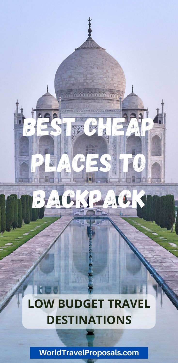 Top 5 Cheap Backpacking Places To Visit Worldtravelproposals In 2020 Travel Destinations In India Holiday Destinations In India Travel Cheap Destinations