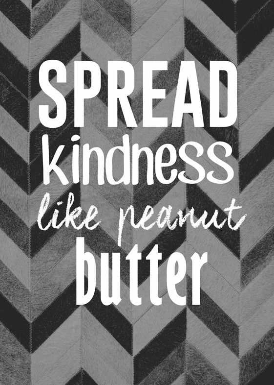 Spread Kindness Like Peanut Butter Wall Art from Artifax