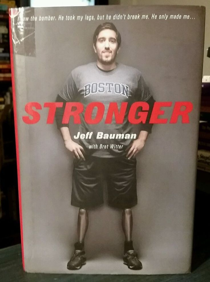 Stronger by Bret Witter & Jeff Bauman (2014, Hardcover) USED American War Hero