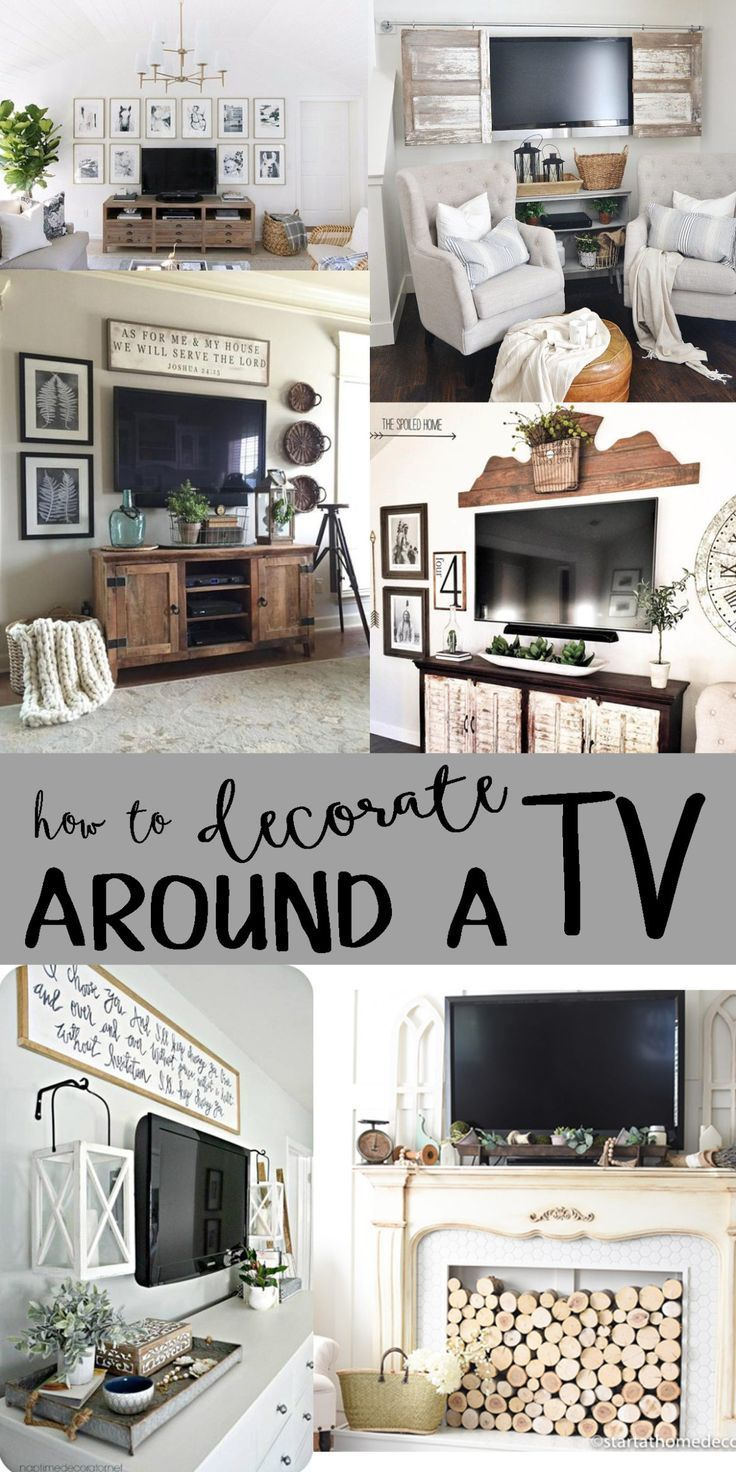 How To Decorate Around A Tv Farm House Living Room Tv Decor Decor Around Tv