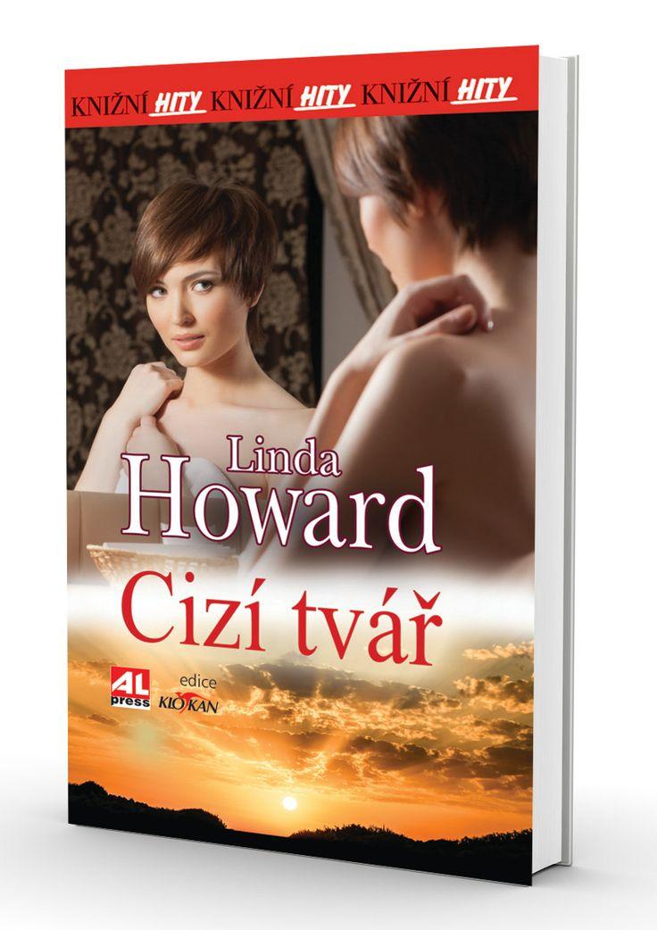 Cizí tvář - Howard Linda http://www.alpress.cz/cizi-tvar-1/