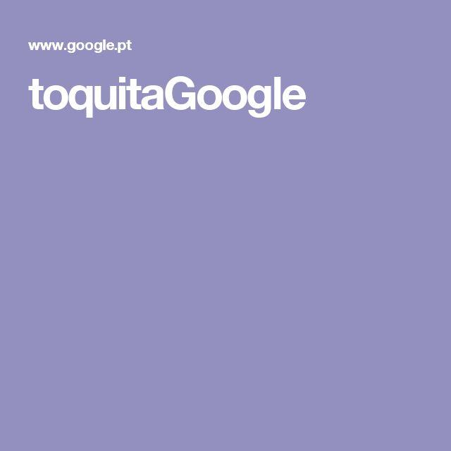 toquitaGoogle