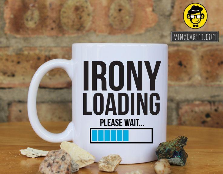 Irony Loading Ceramic Coffee Mug