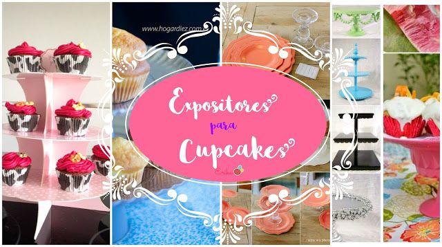 Expositores o exhibidores de Cupcakes DIY