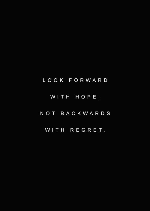 Look Forward with Hope | Tumblr