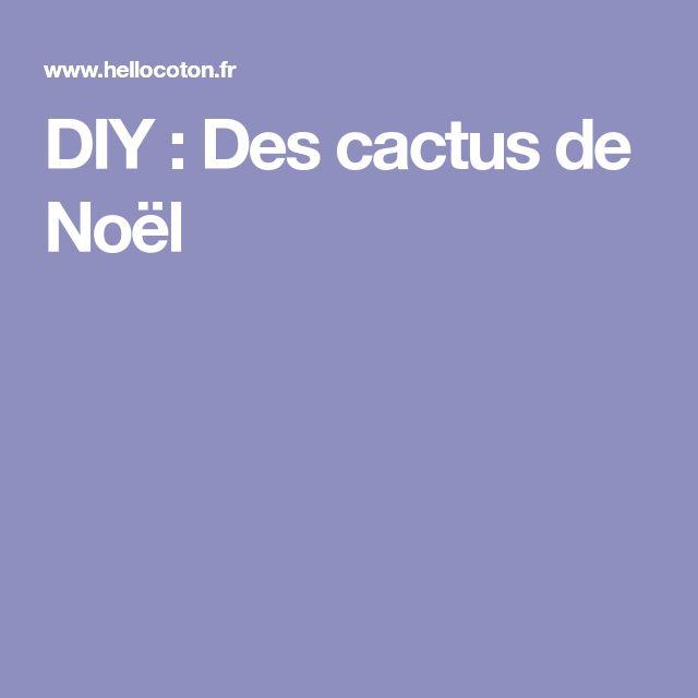 DIY : Des cactus de Noël
