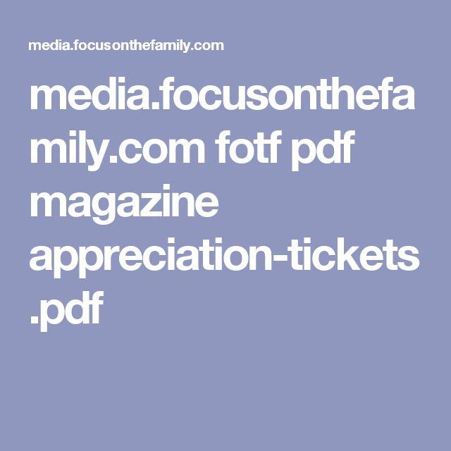media.focusonthefamily.com fotf pdf magazine appreciation-tickets.pdf