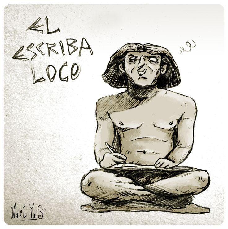 """de la serie """"absurdeces históricas"""": El escriba loco ~"""